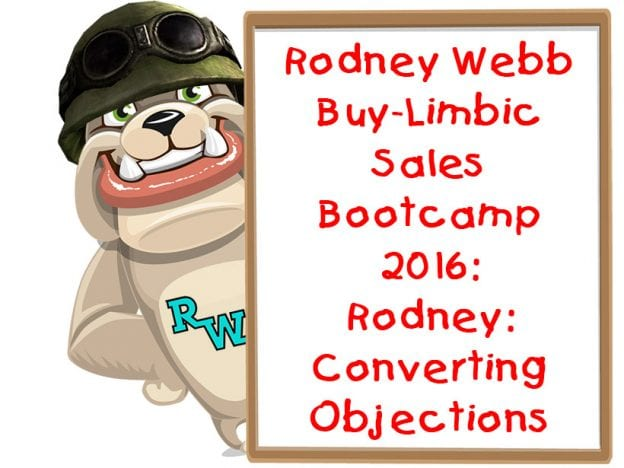 Rodney Webb Bootcamp 2016 3: Rodney: Converting Objections course image