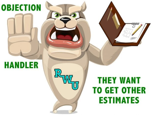 Rodney Webb Objection Handler  1: They Want to Get Other Estimates course image