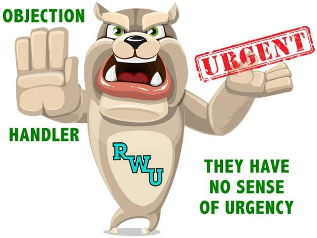 Rodney Webb Objection Handler  2: They Have No Sense of Urgency course image