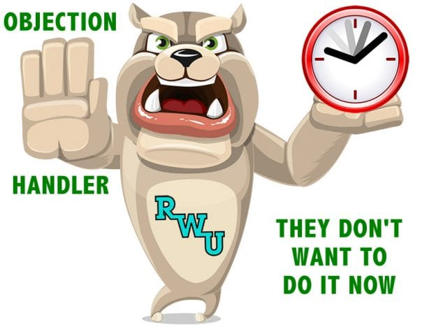 Rodney Webb Objection Handler  6: They Don't Want to Do it Now course image