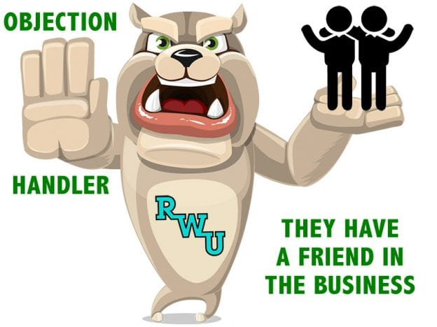 Rodney Webb Objection Handler  7: They Have a Friend in the Business course image