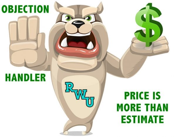 Rodney Webb Objection Handler 12: Price is More Than Estimate course image